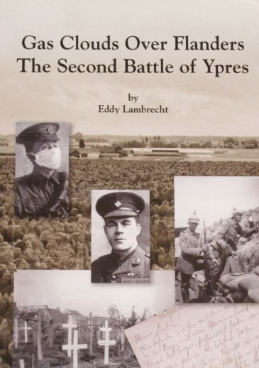 Gas Clouds Over Flanders - The Second Battle of Ypres, by Eddy Lambrecht